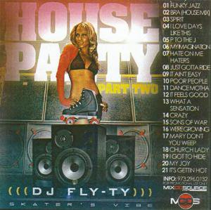 <img class='new_mark_img1' src='//img.shop-pro.jp/img/new/icons2.gif' style='border:none;display:inline;margin:0px;padding:0px;width:auto;' />DJ FLY TY - HOUSE PARTY #2 h