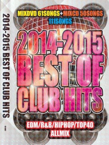 イイトコドリ!2014-2015 BEST OF CLUB HITS  (MIXDVD + MIXCD)