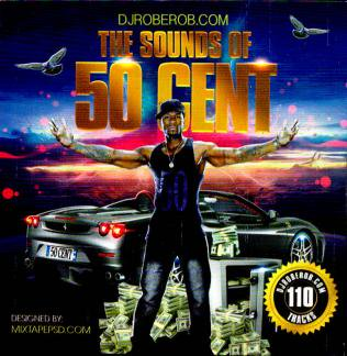 DJ Rob E Rob , 50 Cent - The Sounds Of 50 Cent MIXCD s 20150413