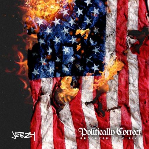 Young Jeezy & DJ Drama - Politically Correct MIXCD p 20151019