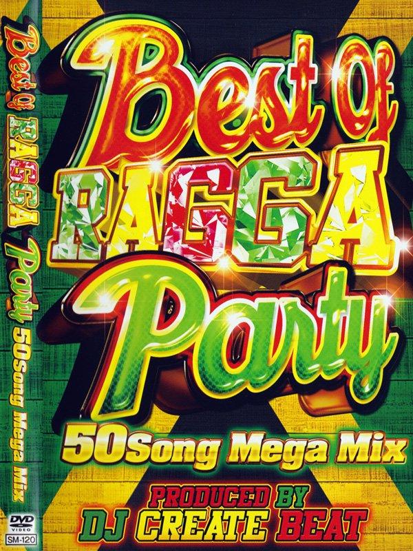 あがるレゲエPV満載!!BEST OF RAGGA PARTY DVD