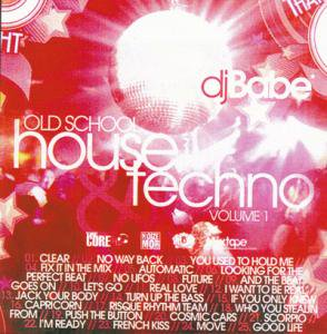 <img class='new_mark_img1' src='//img.shop-pro.jp/img/new/icons13.gif' style='border:none;display:inline;margin:0px;padding:0px;width:auto;' />DJ BABE - OLD SCHOOL HOUSE & TECHNO #1 o