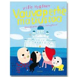 Ville Hytonen / Matti Pikkujamsa [ Vauvaperhe matkustaa ] 絵本