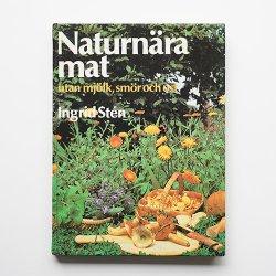 Naturnara mat - 牛乳、バター、チーズのない自然食品