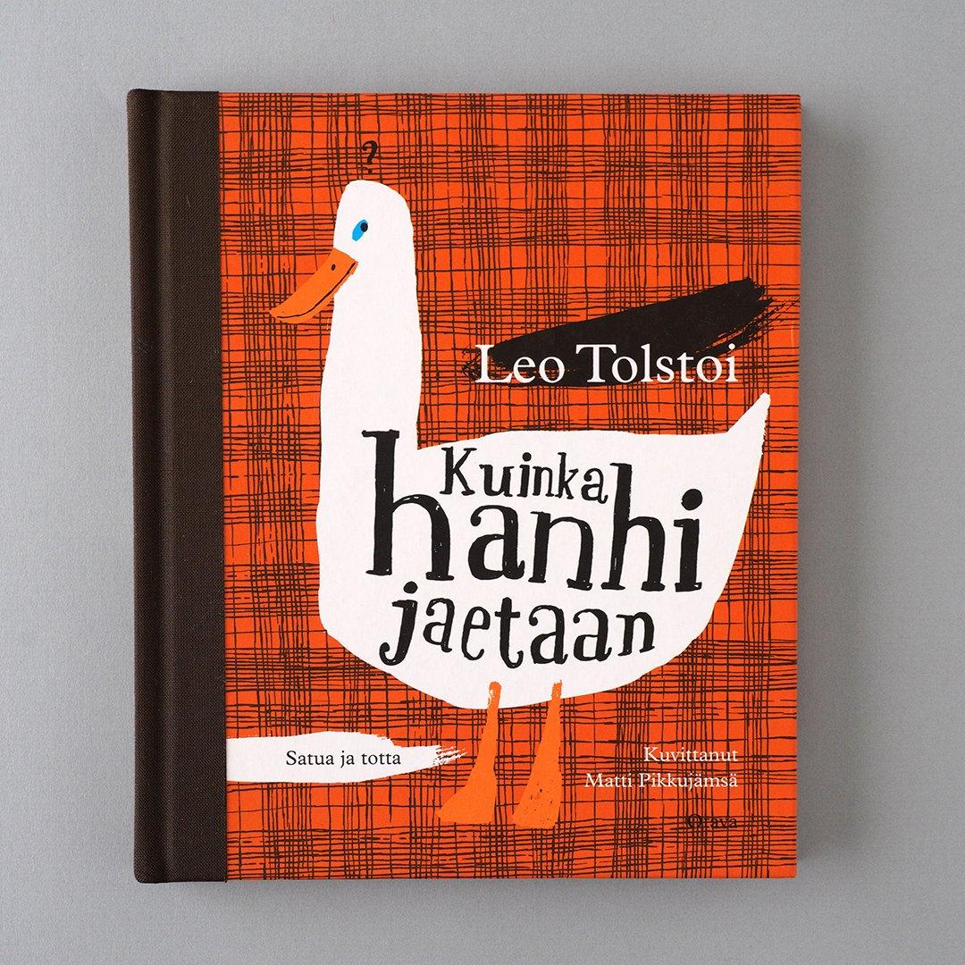 Leo Tolstoi / Matti Pikkujamsa [ Kuinka hanhi jaetaan ] 絵本