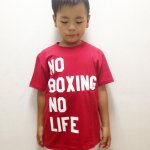 [30%OFF 子供サイズ]KIDS NO BOXING NO LIFE T (全5色.140~150cm)