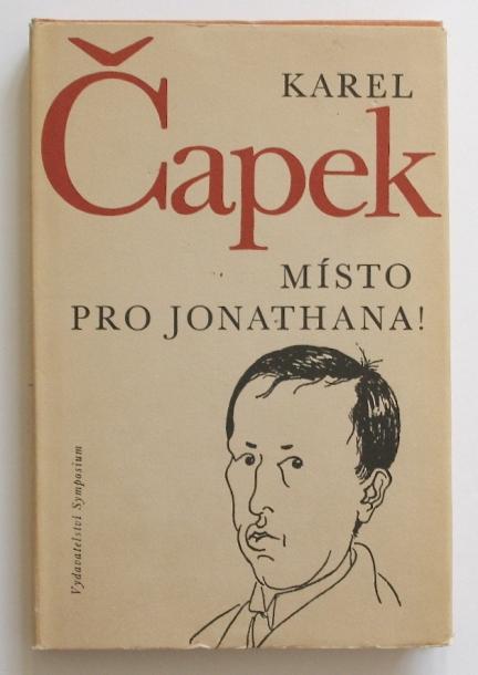 KAREL CHAPEK / MISTO PRO JONATHANA!