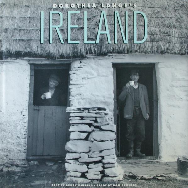 Dorothea Lange's IRELAND / Gerry Mullins