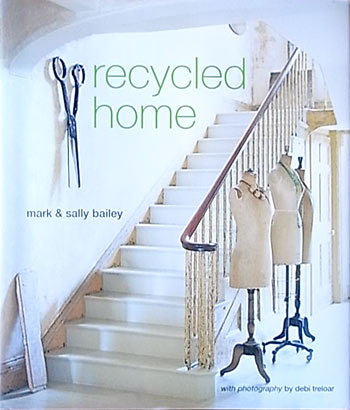 Mark & Sally Bailey / Recycled Home