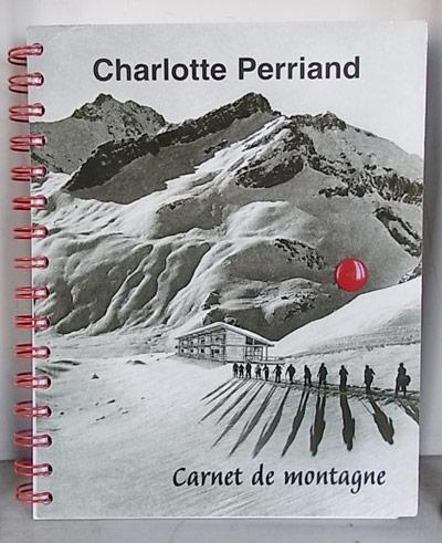 Charlotte Perriand Carnet de montagne