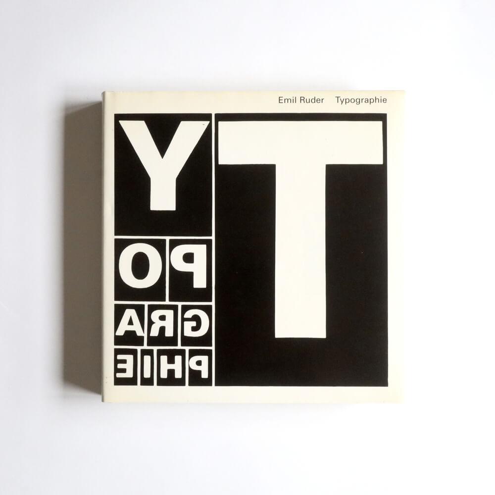 Emil Ruder/Typographie A Manual of Design