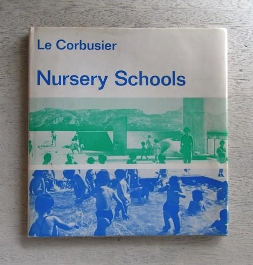 Le Corbusier / Nursery Schools