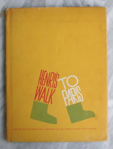 Leonore Klein / Design by Saul Bass / HENRI'S WALK TO PARIS オリジナル ダストカヴァー付