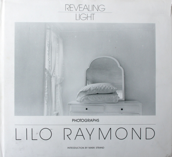 Lilo Raymond / REVEALING LIGHT