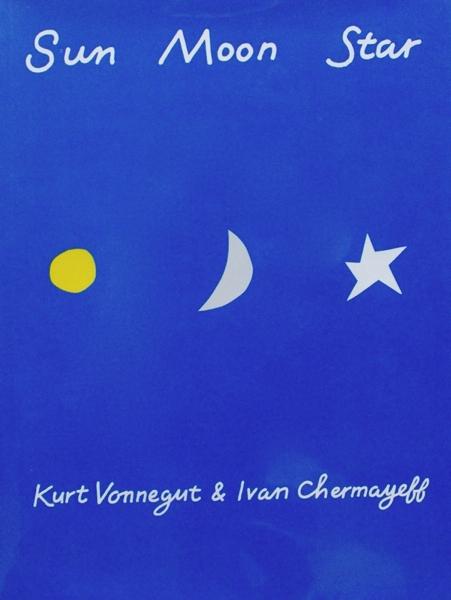 Kurt Vonnegut & Ivan Chermayeff / Sun Moon Star