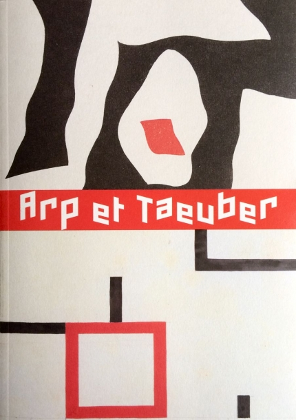 Serge Fauchereau/Arp et Taeuber