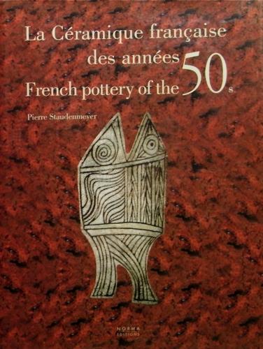 La Ceramique francaise des annees 50's