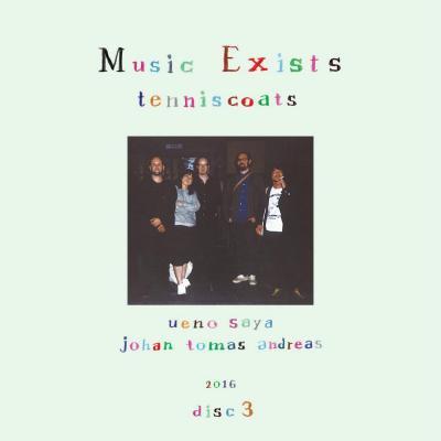 テニスコーツ (tenniscoats) 『Music Exists disc3』 (CD/JPN/ FOLK)