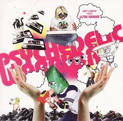 Ultra Fuckers 『Psychedelic Warrior』 (CD/JPN/ ROCK, SCUM)