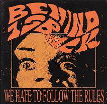 BEHIND 1s BACK『We Hate To Follow The Rules』 (CD/JP/HARDCORE)