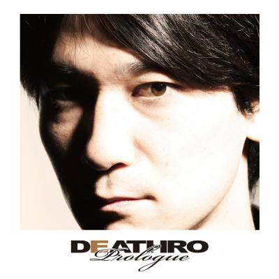 DEATHRO 『Prologue』 (CD/JPN/ ROCK)