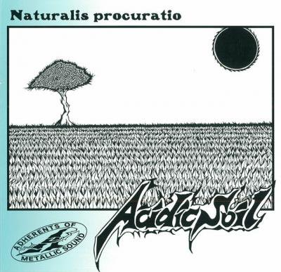 ACIDIC SOIL 『Naturalis procuratio』 (7