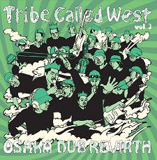 V.A. 『Tribe Called West vol.3