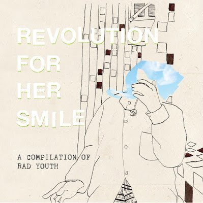 REVOLUTION FOR HER SMILE 『A COMPILATION OF RAD YOUTH』 (CD/JPN/ PUNK)