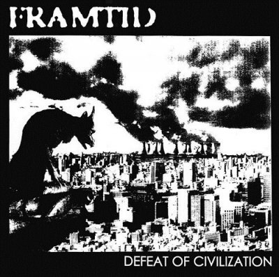 FRAMTID 『DEFEAT OF CIVILIZATION + SPLIT EP TRACKS』 (CD/JPN/ HARDCORE)