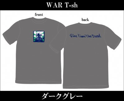 【4/12〆切 予約受け付け中】 RISE FROM THE DEAD 『WAR T-Shirts [ダークグレー]』 (TEE/JPN)