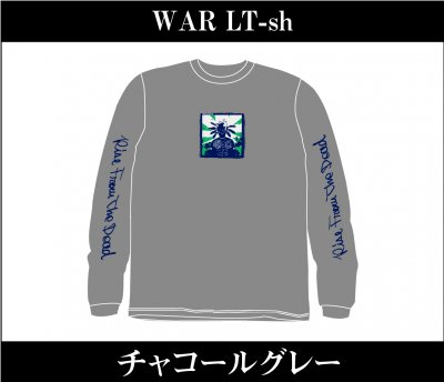 【4/12〆切 予約受け付け中】 RISE FROM THE DEAD 『WAR Long Sleeve T-Shirts [チャコールグレー]』 (TEE/JPN)
