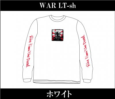 RISE FROM THE DEAD 『WAR Long Sleeve T-Shirts [ホワイト]』 (TEE/JPN)