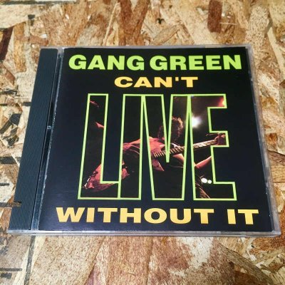 【USED】 GANG GREEN 『Can't LIVE Without It』 (CD/US/ HARDCORE)