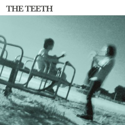 THE TEETH 『s/t』 (12