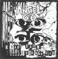 ANGEL O.D.『ROAR! FROM UNDERGROUND ep』 (7