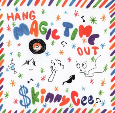 SKINNY CEE a.k.a. CE$  『Hang Magic Time Out』 (CD-R/JPN/ MIX CD)