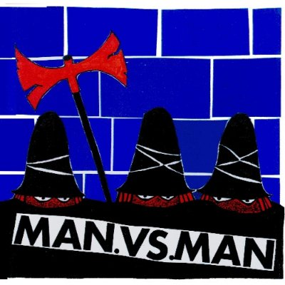 M.A.N.VS.M.A.N(Man against Man) 『Evil, Vicious, Mean & Ugly』 (10