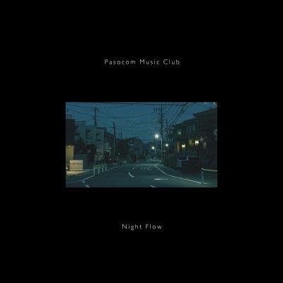 パソコン音楽クラブ 『NIGHT FLOW』 (12