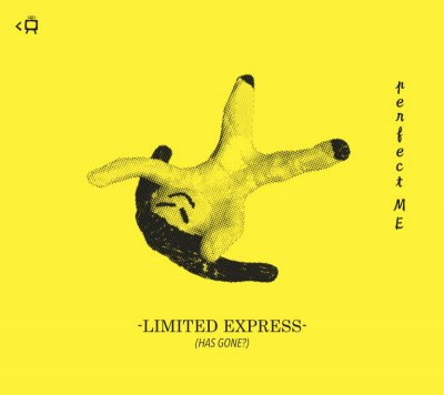 Limited Express(has gone?) 『perfect ME』 (CD/JPN/ ROCK, PUNK)