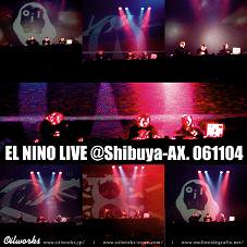 EL NINO (Olive Oil+MC FREEZ+Popy Oil+DJ SHOE)『LIVE @Shibuya-AX. 061104』 (CD-R/JPN/CLUB)