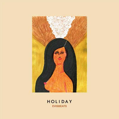 EVISBEATS 『HOLIDAY』 (12