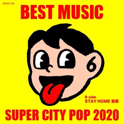 BEST MUSIC 『SUPER CITY POP 2020』 (7