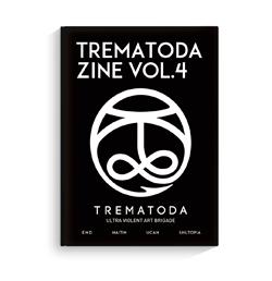 TREMATODA 『TREMATODA ZINE Vol.4』 (ZINE/JPN/ ART)