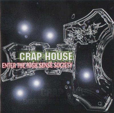 CRAP HOUSE 『ENTER THE HIGH SENSE SOCIETY』 (CD/JPN/ HARDCORE)
