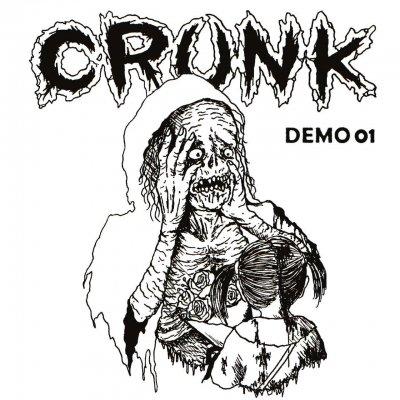 Crunk 『DEMO 01』 (CD/JPN/ HARDCORE)
