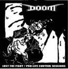 DOOM 『LOST THE FIGHT / PRO-LIFE CONTROL SESSIONS』 (CD : 12