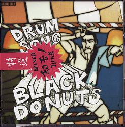 £01 『BLACK DONUTS -DRUM SONGS-』 (CD-R/JPN/ 和モノMIX CD)