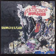 SHAWN.D & K.FLASH 『THE STATICBOX MURDERS』 (CD-R/JPN/ MIX CD)
