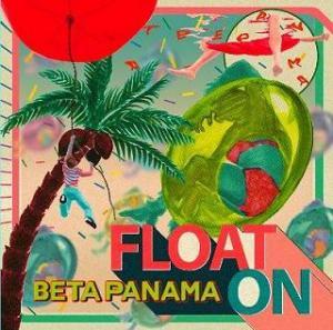 BETA PANAMA 『FLOAT ON』 (CD/JPN/ELECTRO)