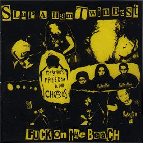 FUCK ON THE BEACH 『SLAP A HAM TWIN BEST』 (CD/JPN /HARDCORE)